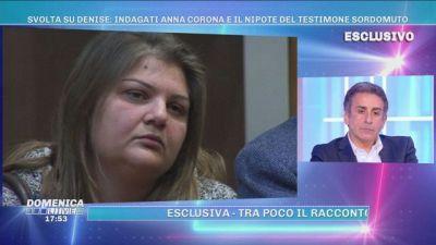 Svolta su Denise: indagati Anna Corona e il nipote del testimone sordomuto