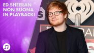 Scandalo Ed Sheeran: cos'è successo a Glastonbury?