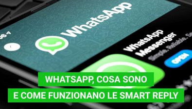 WhatsApp, cosa sono le Smart Reply