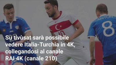 Euro 2020: dove vedere Italia-Turchia