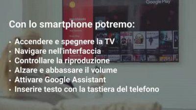 Lo smartphone diventa il telecomando delle Android TV