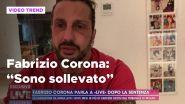 """Fabrizio Corona dopo la sentenza: """"Sono sollevato"""""""