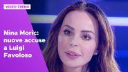 Nina Moric: nuove accuse a Luigi Favoloso