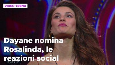 Dayane Mello nomina Rosalinda Cannavò, le reazioni social