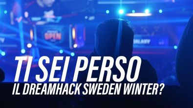 Vi siete persi il Dreamhack Sweden Winter 2018?
