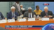 "Libia, ""Tregua ed embargo armi"""