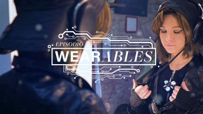 Wearables: episodio 1