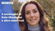 Il sondaggio di Kate Middleton e altre news reali