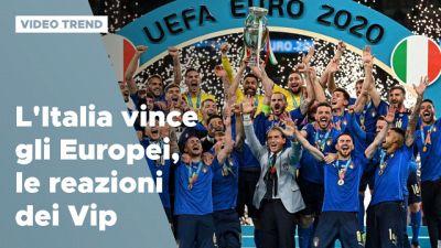 L'Italia vince gli Europei, le reazioni dei vip