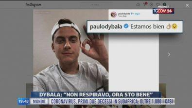"""Dybala: """"Facevo fatica a respirare"""""""