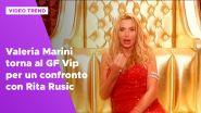 Valeria Marini torna al GF Vip per un confronto con Rita Rusic