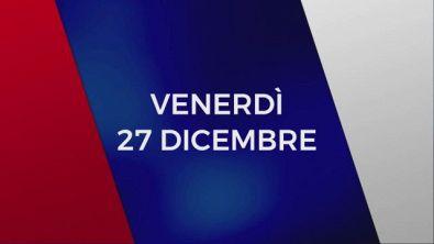 Stasera in Tv sulle reti Mediaset, 27 dicembre