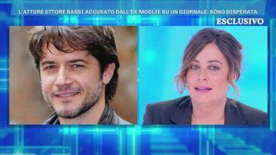 Le accuse di Angelica Riboni, ex moglie di Ettore Bassi