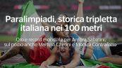 Paralimpiadi, storica tripletta italiana nei 100 metri