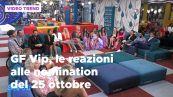 GF Vip, le reazioni alle nomination del 25 ottobre
